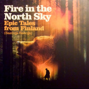Masteroitu Waudiossa: Fire in the North Sky - Epic Tales from Finland