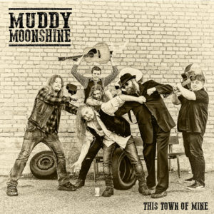 Masteroitu Waudiossa: Muddy Moonshine - This Town of Mine