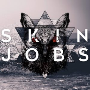 Mastered at Waudio: Skinjobs - Skinjobs