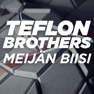 Mastered at Waudio: Teflon Brothers - Meijän Biisi (Liiga Anthem)