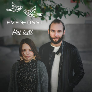 Mastered at Waudio: Eve & Ossi - Hei Isät