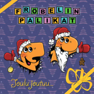 Mastered at Waudio: Fröbelin Palikat - Joulu Joutuu...