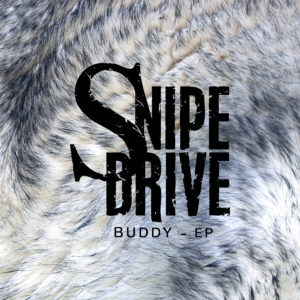 Mastered at Waudio: Snipe Drive - Buddy