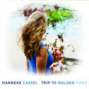 Mastered at Waudio: Hanneke Cassel - Trip to Walden Pond