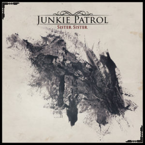 Mastered at Waudio: Junkie Patrol - Sister Sister