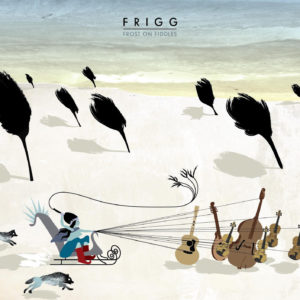 Mastered at Waudio: Frigg - Frost on Fiddles