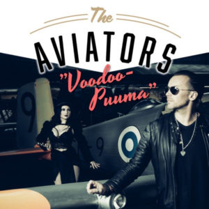 Mastered at Waudio: The Aviators - Voodoo-Puuma