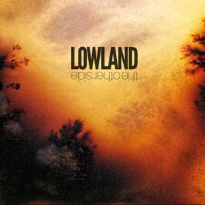 Mastered at Waudio: Lowland - The Other Side