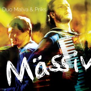 Mastered at Waudio: Duo Malva & Priks - Mässiv