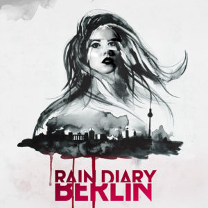 Mastered at Waudio: Rain Diary - Berlin