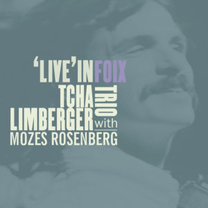 Mastered at Waudio: Tcha Limberger Trio with Mozes Rosenberg - 'Live' in Foix