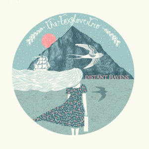 Mastered at Waudio: The Foxglove Trio - Distant Havens