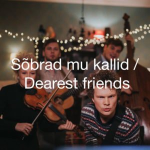 Masteroitu Waudiossa: Curly Strings - Sõbrad mu kallid / Dearest Friends