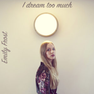 Masteroitu Waudiossa: Emily Frost - I Dream Too Much