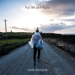 Masteroitu Waudiossa: VON KONOW - For All and None