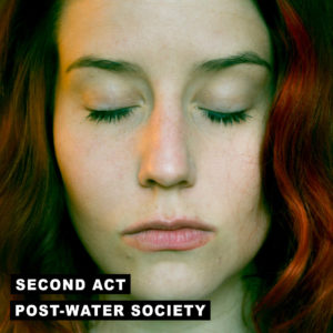 Masteroitu Waudiossa: Post-Water Society - Second Act
