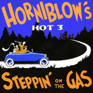 Masteroitu Waudiossa: Horniblow's Hot 3 - Steppin' on the Gas