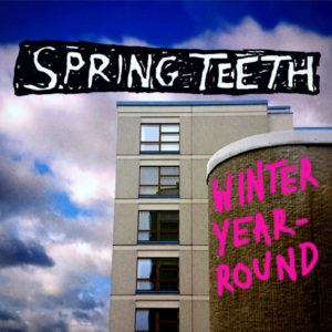 Mastered at Waudio: Spring Teeth - Winter Year-Round