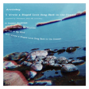 Masteroitu Waudiossa: Arcticboy - I Wrote a Stupid Love Song Back in the Summer (1. / Waudio)