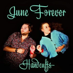 Mastered at Waudio: June Forever - Handcuffs