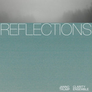 Mastered at Waudio: Janno Trump Clarity Ensemble - Reflections