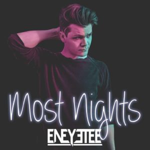 Mastered at Waudio: eneyetee - Most Nights